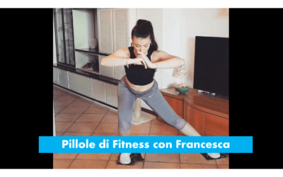 Pillole di Fitness 2 con Francesca